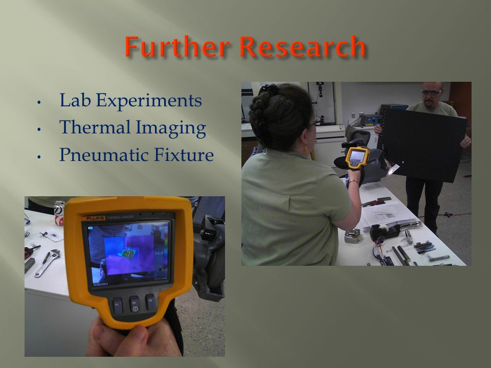 Further Research Lab Experiments Thermal Imaging Pneumatic Fixture