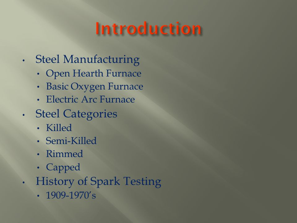 Introduction Steel Manufacturing Steel Categories