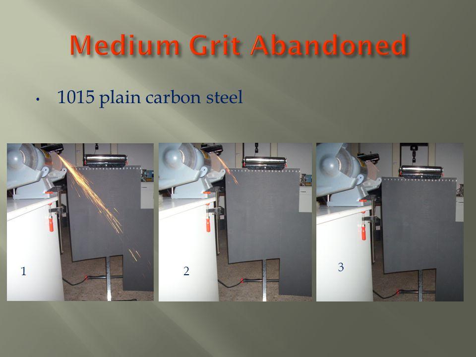 Medium Grit Abandoned 1015 plain carbon steel 3 1 2