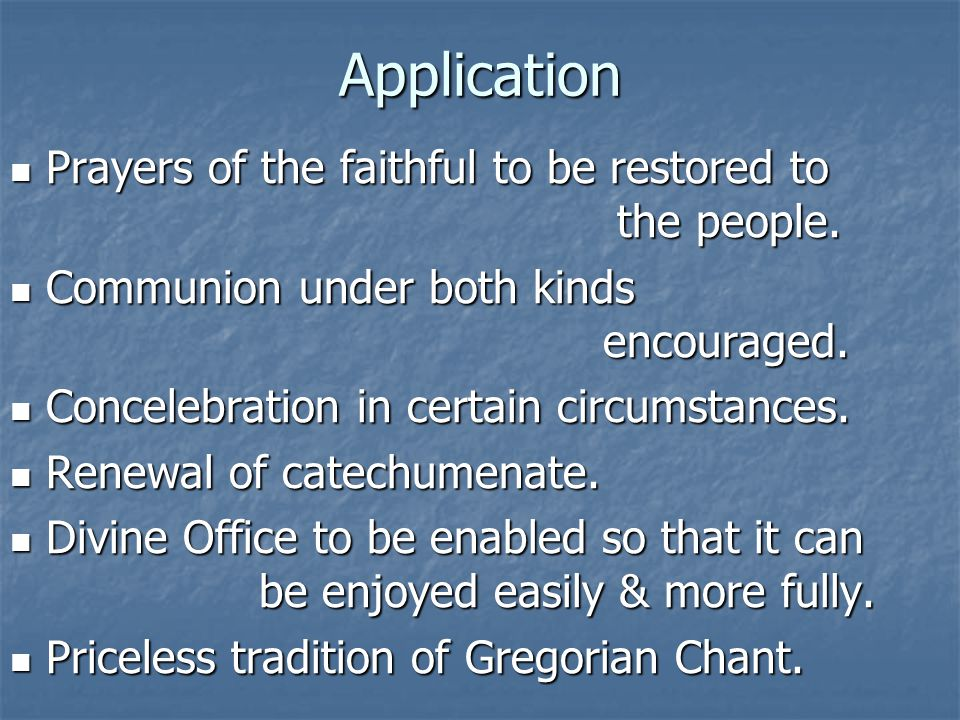 Application Prayers of the faithful to be restored to the people.