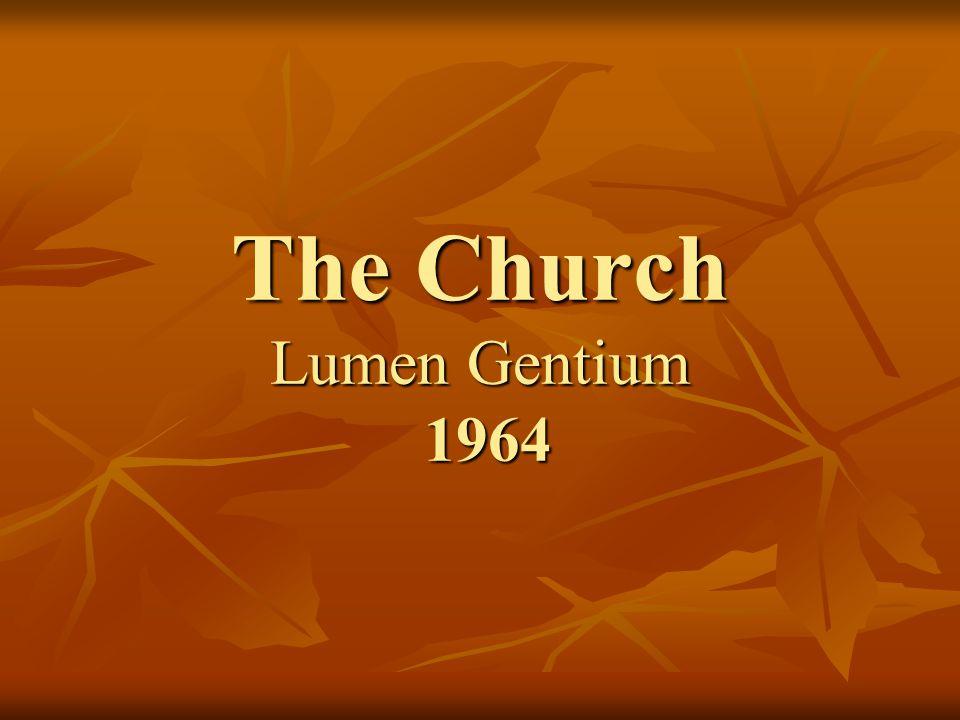 The Church Lumen Gentium 1964