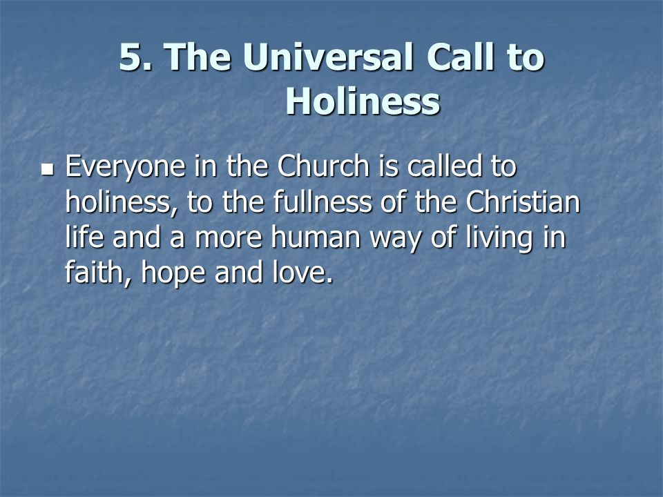 5. The Universal Call to Holiness