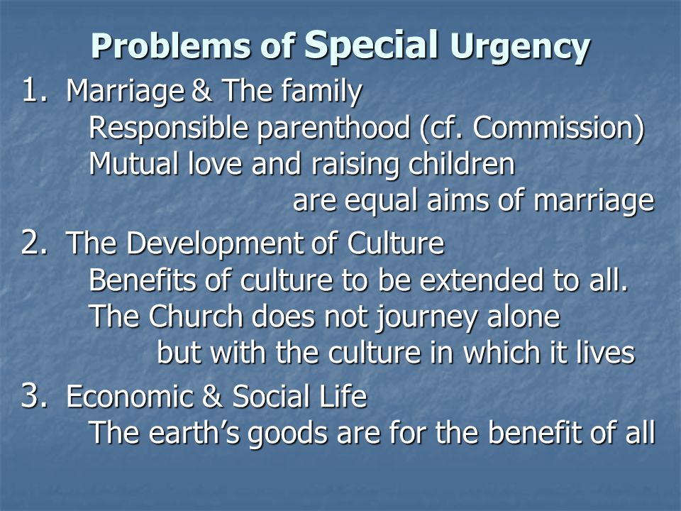 Problems of Special Urgency