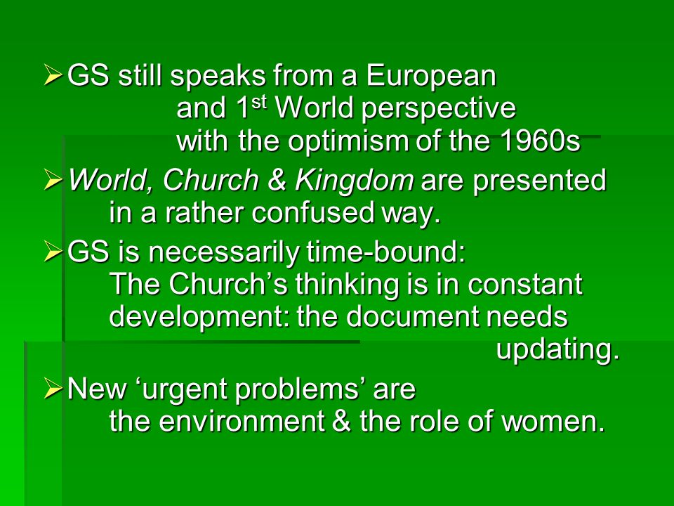 GS still speaks from a European. and 1st World perspective
