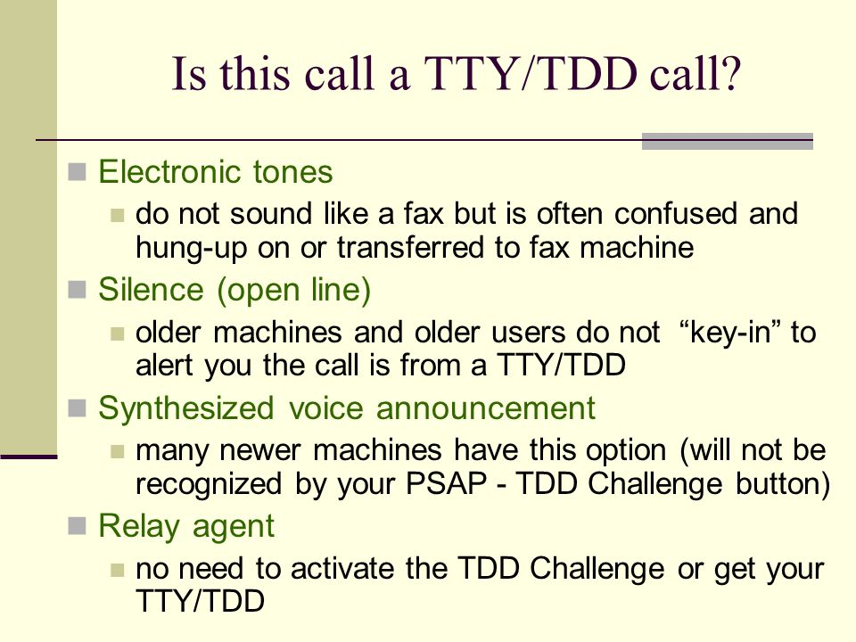 Is this call a TTY/TDD call