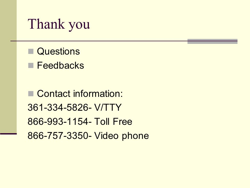 Thank you Questions Feedbacks