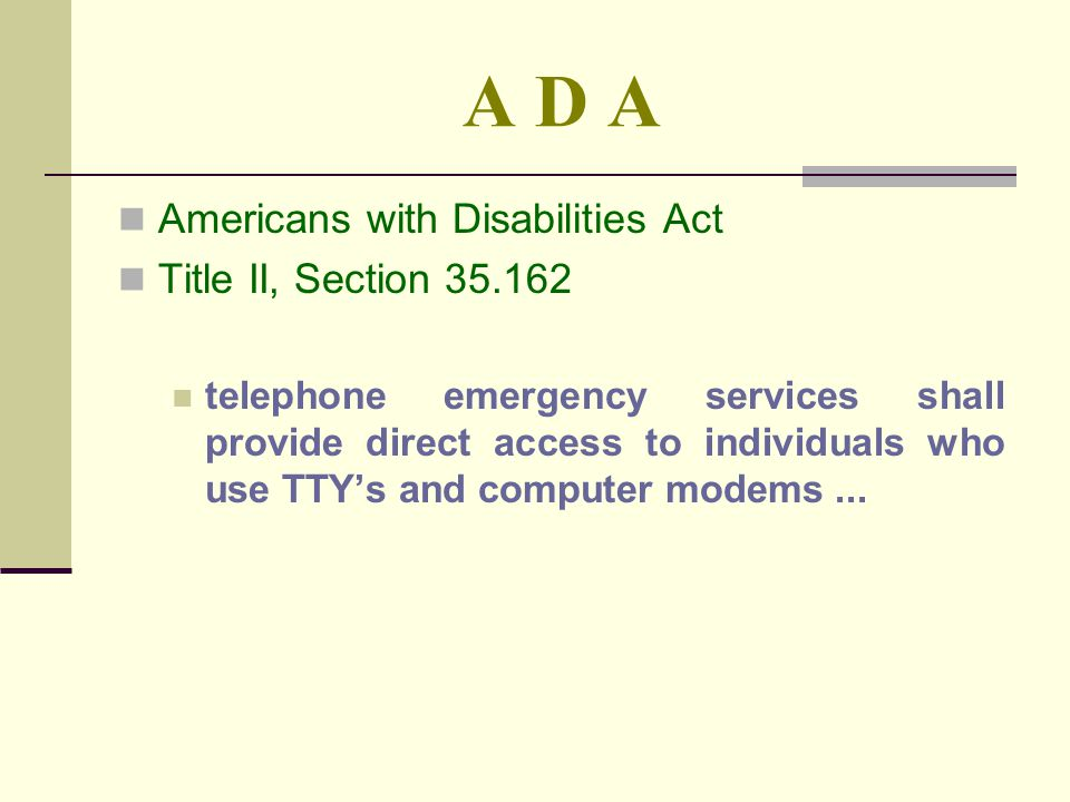 A D A Americans with Disabilities Act Title II, Section 35.162