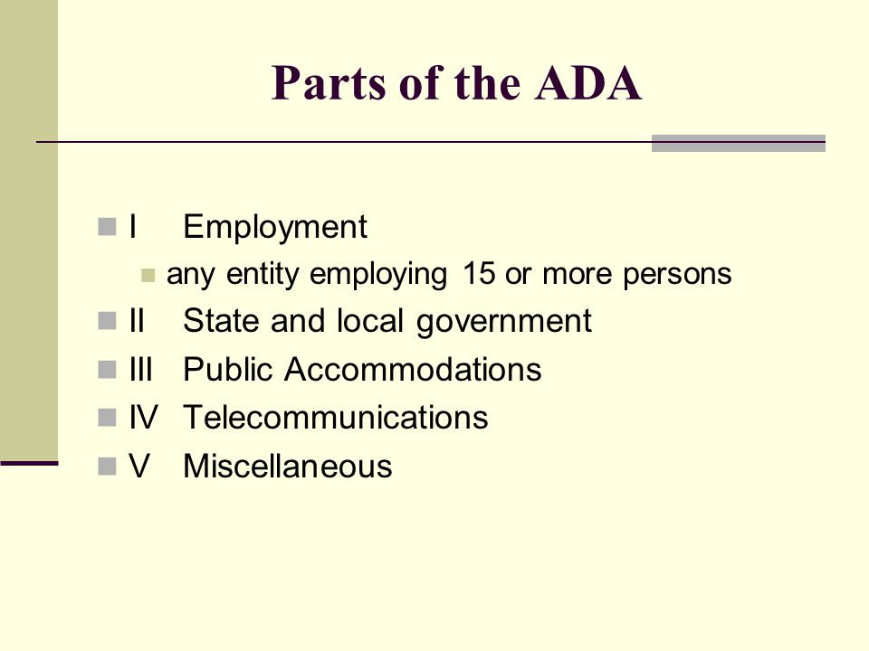 Parts of the ADA I Employment II State and local government