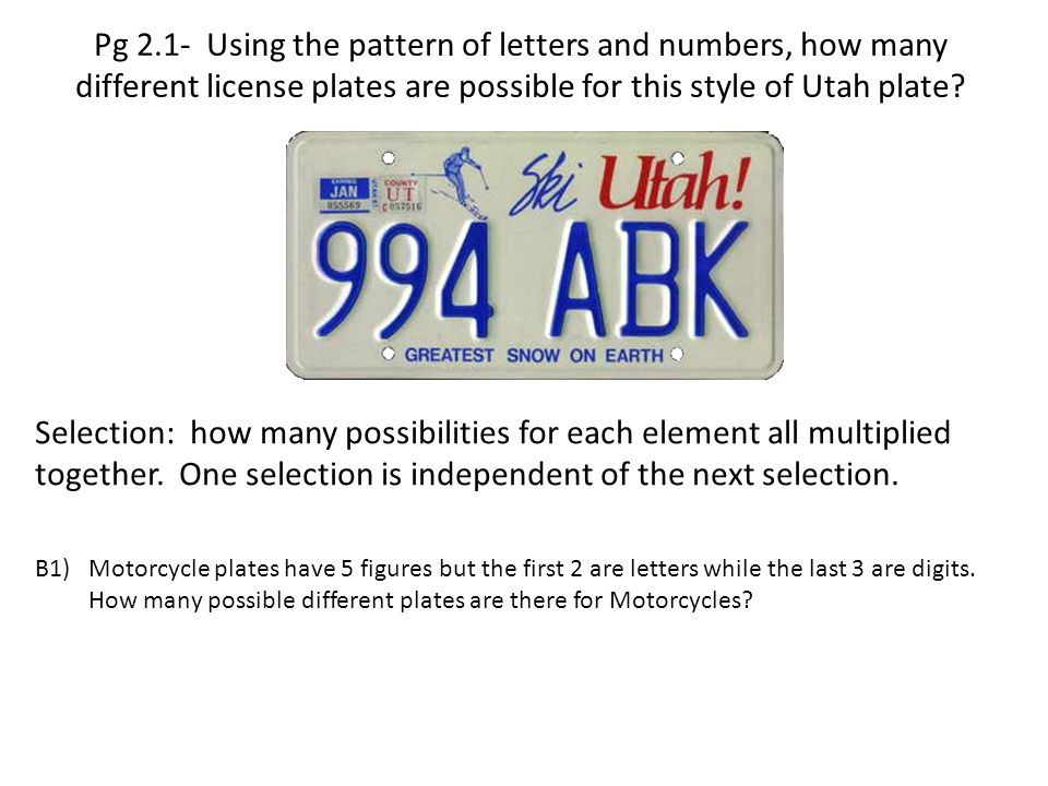 Pg 2.1- Using the pattern of letters and numbers, how many different license plates are possible for this style of Utah plate
