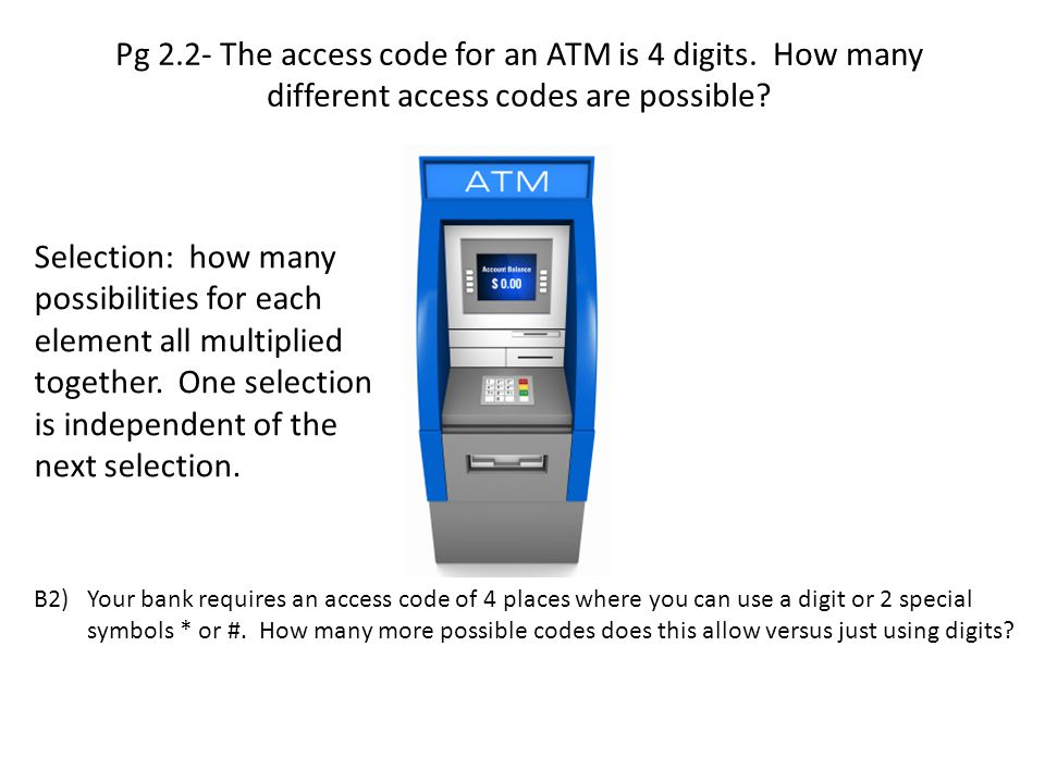 Pg 2. 2- The access code for an ATM is 4 digits