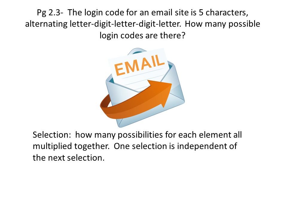 Pg 2.3- The login code for an email site is 5 characters, alternating letter-digit-letter-digit-letter. How many possible login codes are there