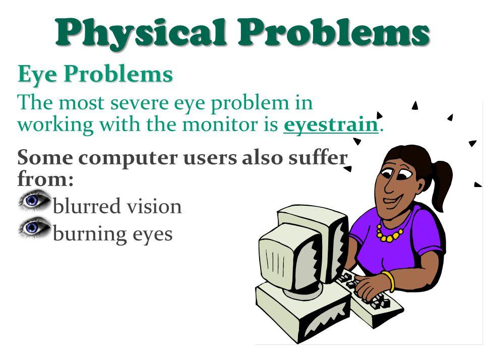 Physical Problems Eye Problems