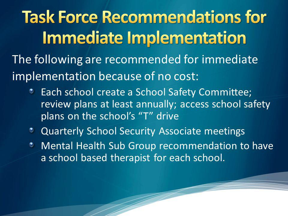 Task Force Recommendations for Immediate Implementation