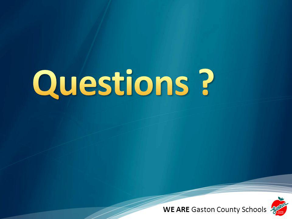 Questions WE ARE Gaston County Schools