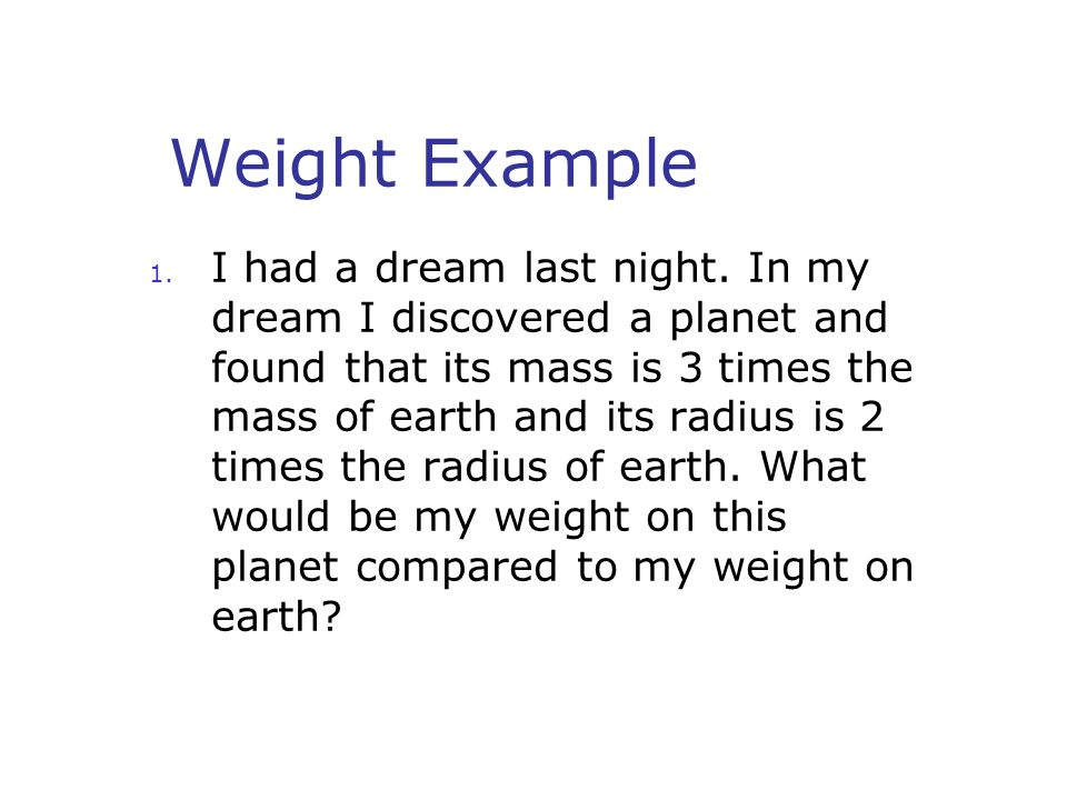 Weight Example