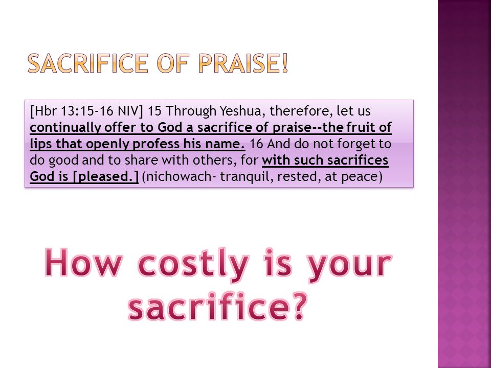 How costly is your sacrifice