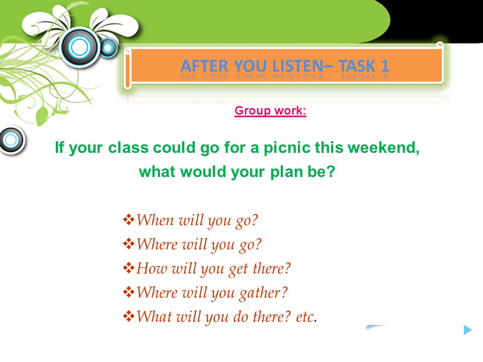 If your class could go for a picnic this weekend,