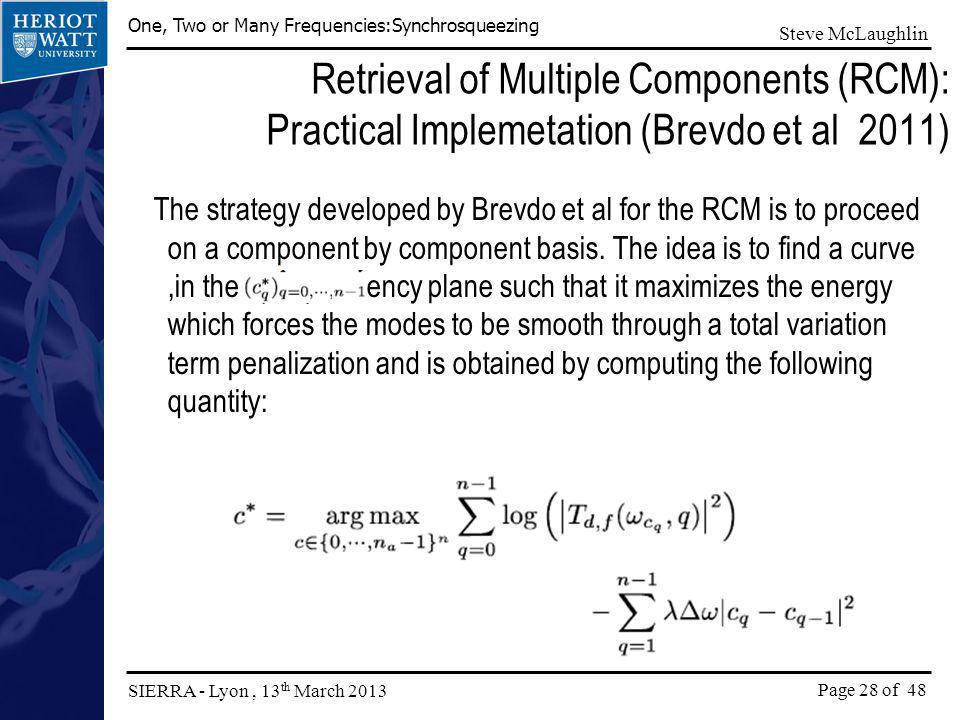 Retrieval of Multiple Components (RCM): Practical Implemetation (Brevdo et al 2011)