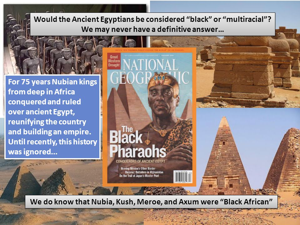 Would the Ancient Egyptians be considered black or multiracial