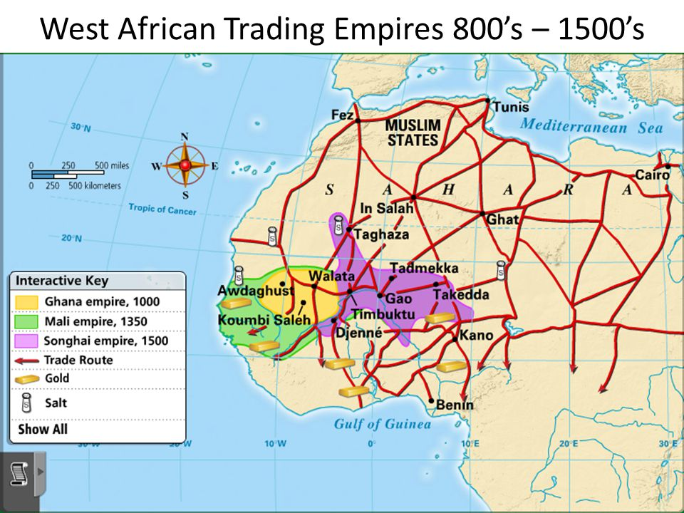 West African Trading Empires 800's – 1500's
