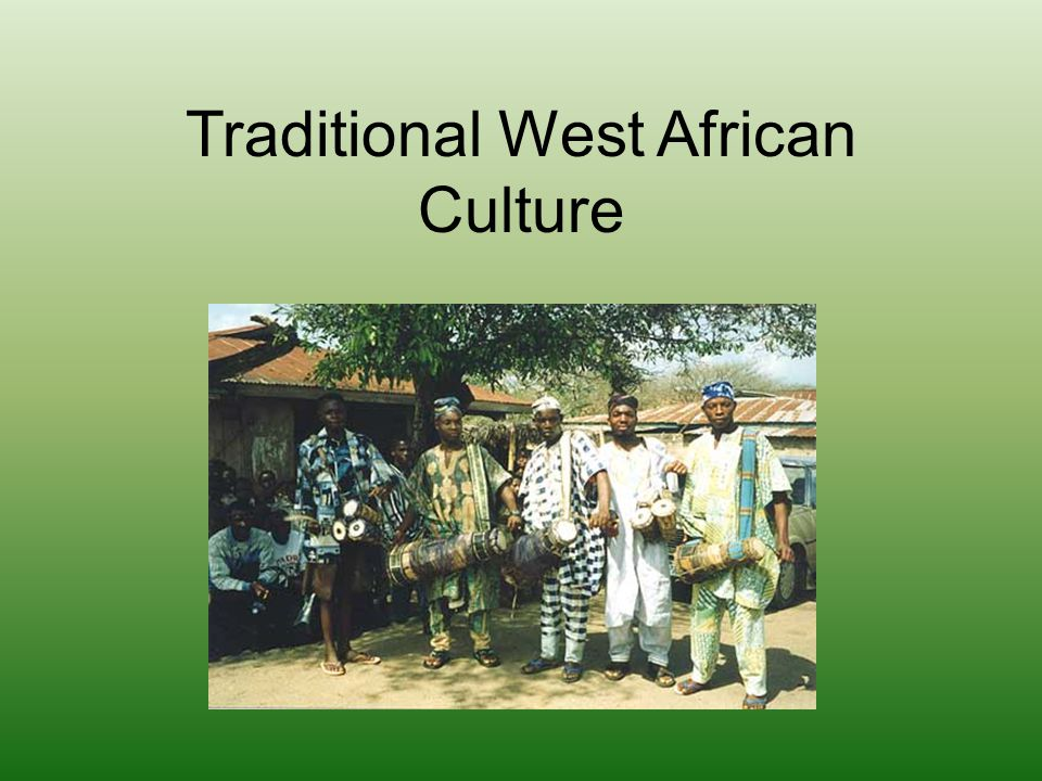 Traditional West African Culture