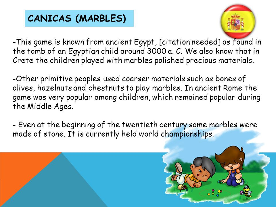 CANICAS (MARBLES)