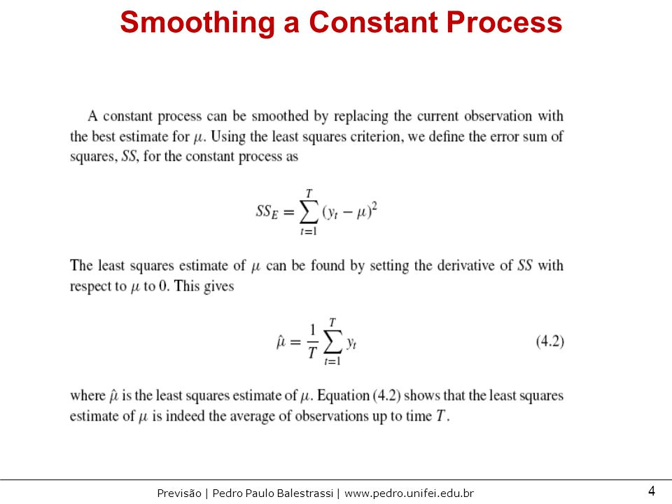 Smoothing a Constant Process