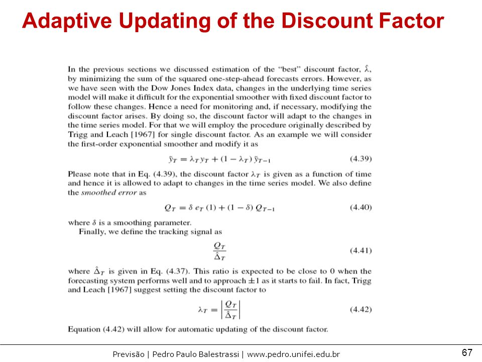 Adaptive Updating of the Discount Factor