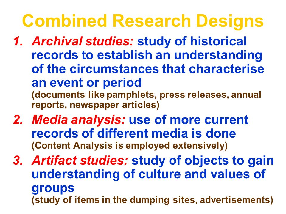 Combined Research Designs