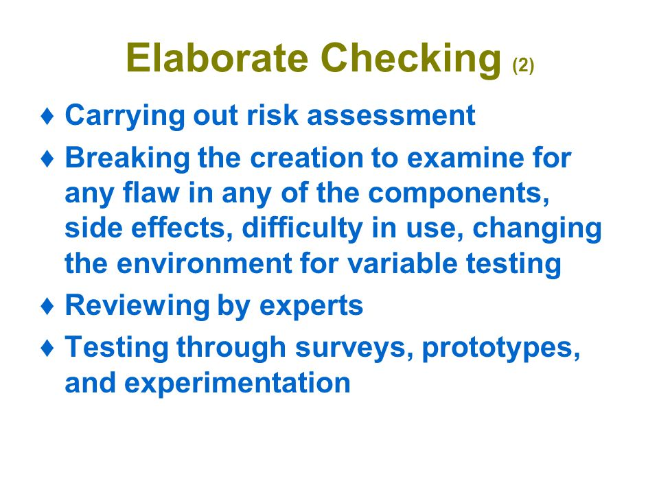 Elaborate Checking (2) Carrying out risk assessment