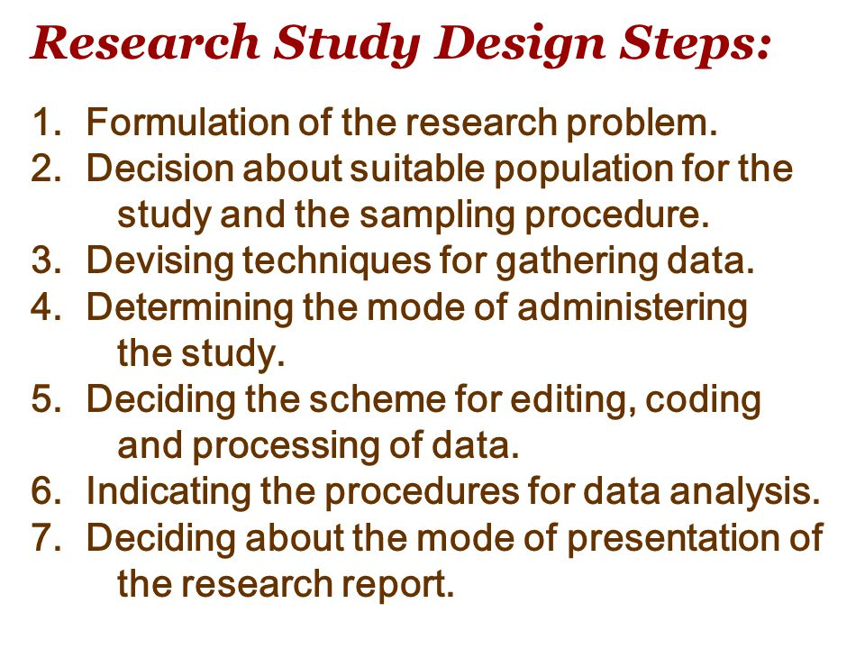 Research Study Design Steps:
