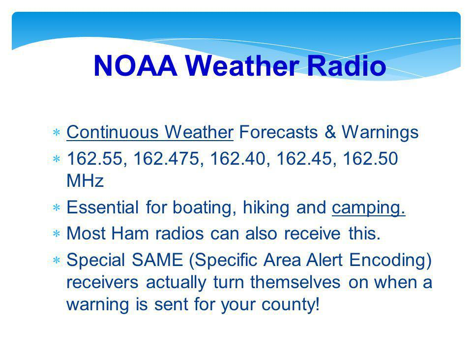 NOAA Weather Radio Continuous Weather Forecasts & Warnings