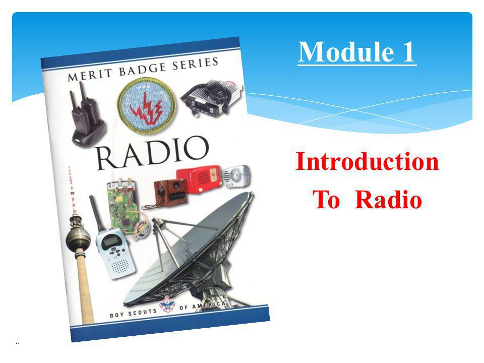 Module 1 Introduction To Radio ..
