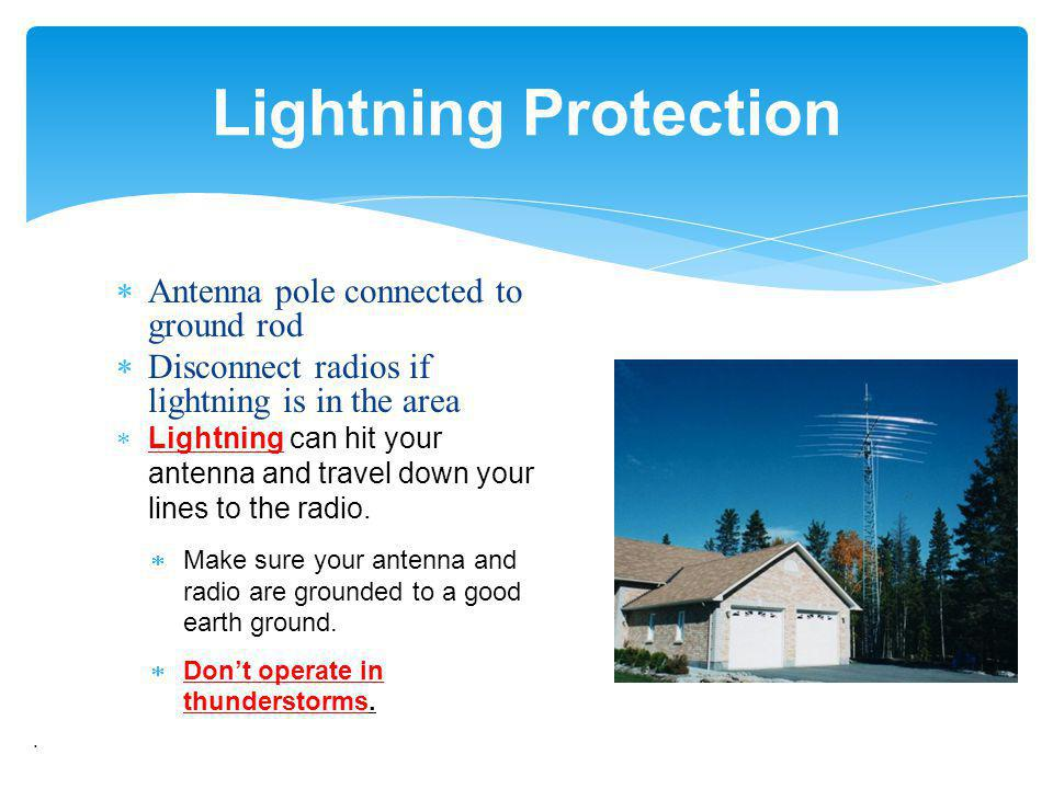 Lightning Protection Antenna pole connected to ground rod