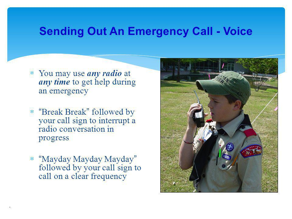 Sending Out An Emergency Call - Voice