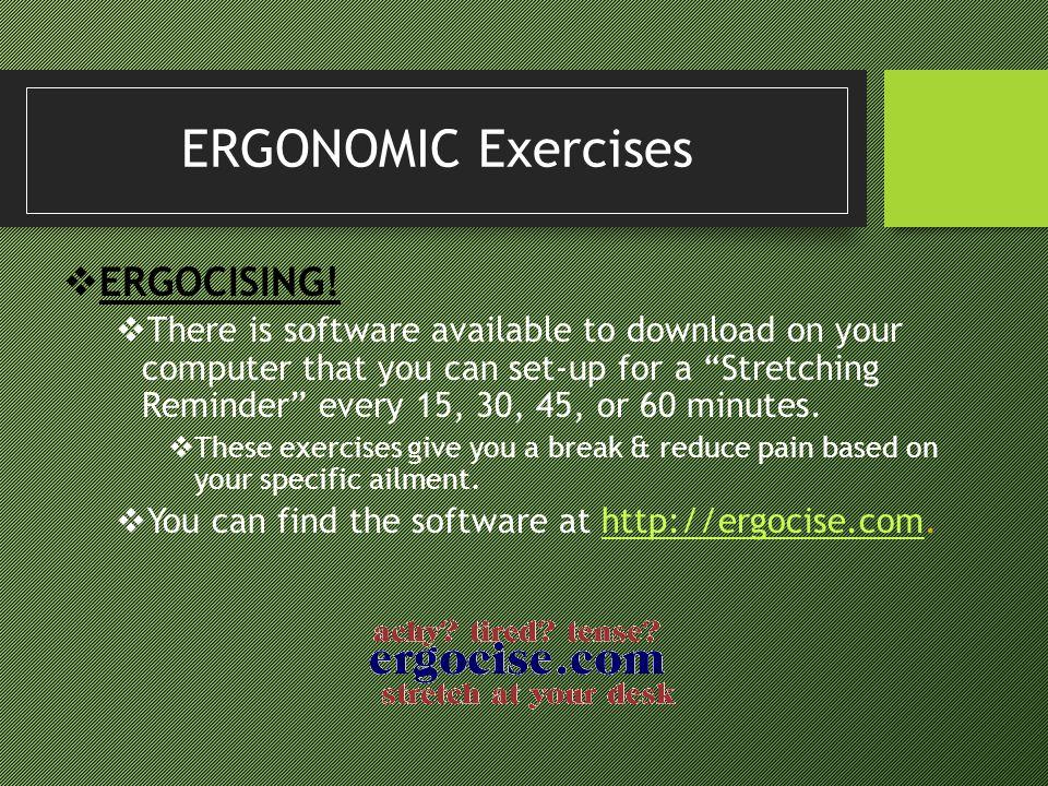 ERGONOMIC Exercises ERGOCISING!