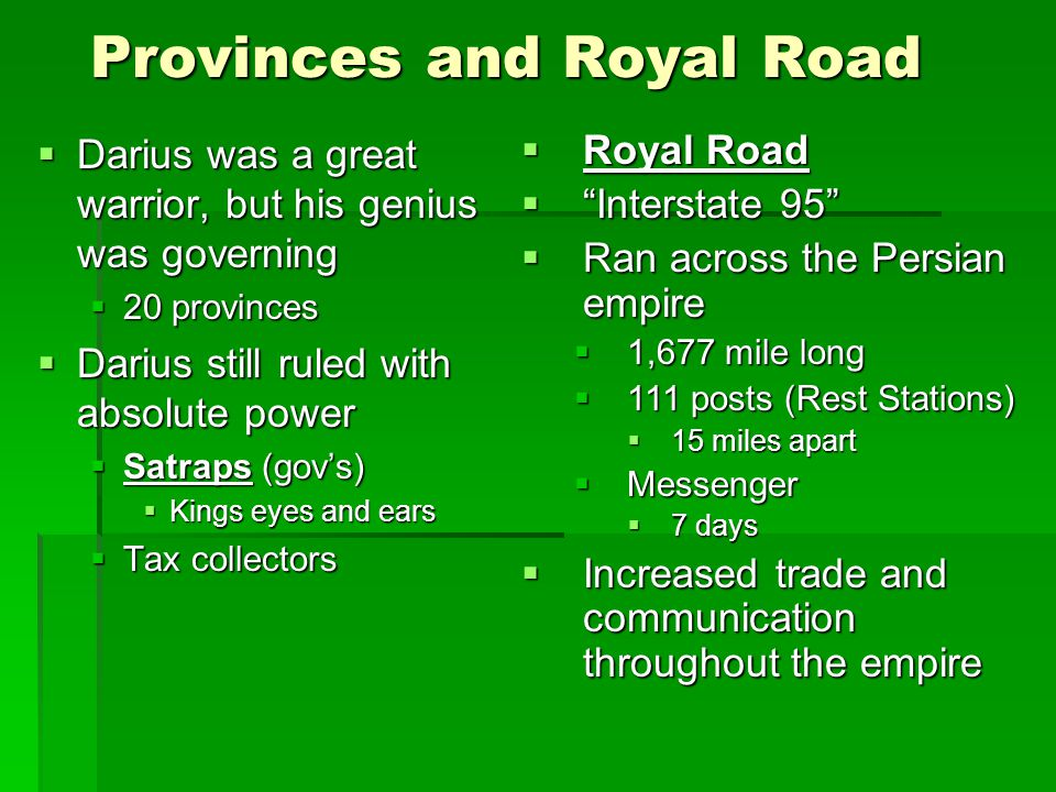 Provinces and Royal Road