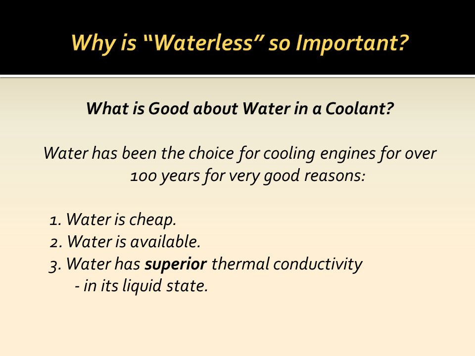 Why is Waterless so Important