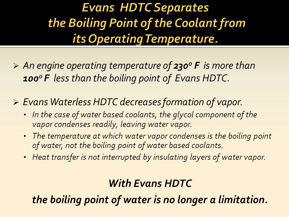 the boiling point of water is no longer a limitation.