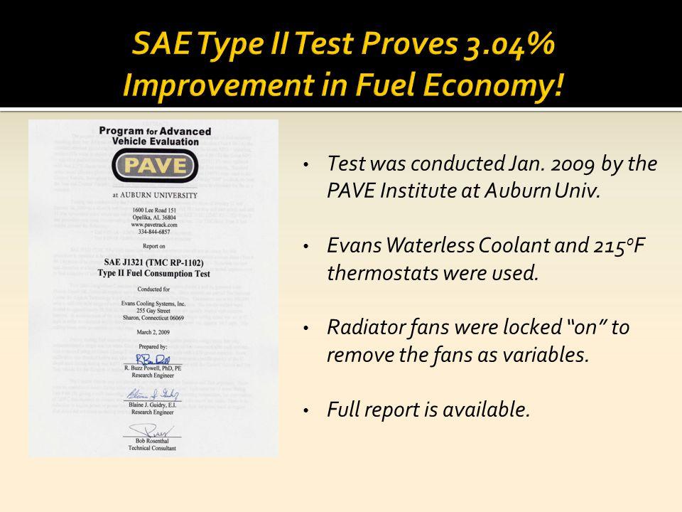 SAE Type II Test Proves 3.04% Improvement in Fuel Economy!