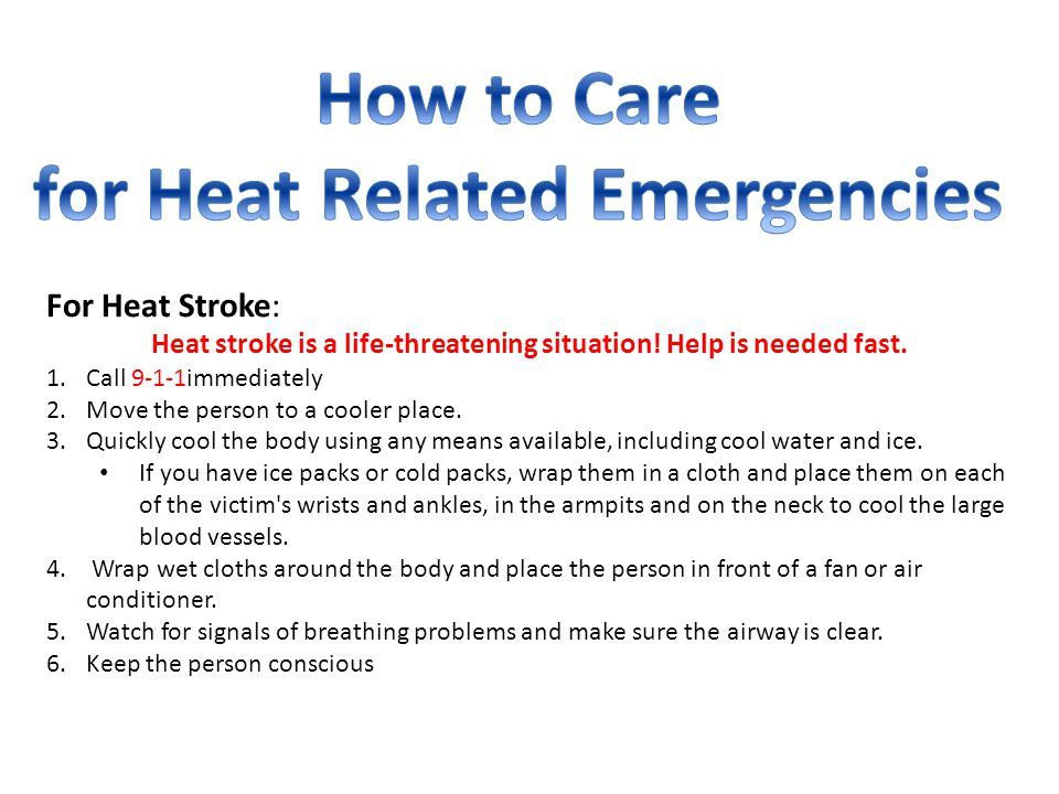 How to Care for Heat Related Emergencies