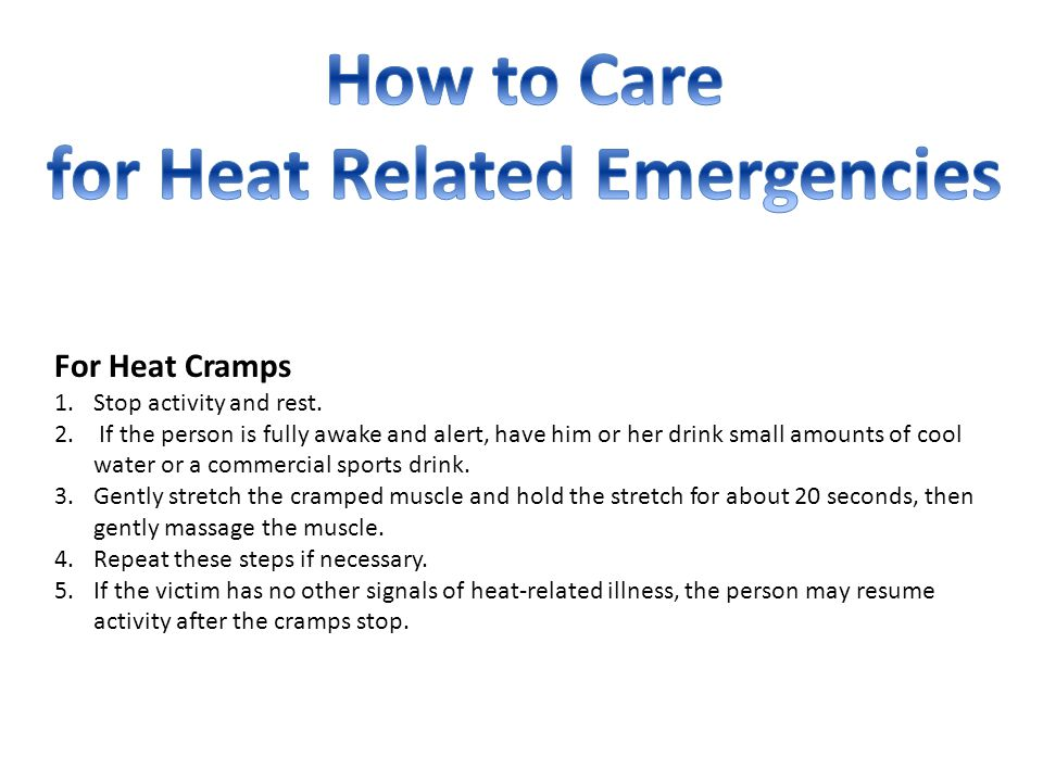for Heat Related Emergencies