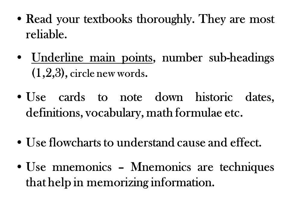 Read your textbooks thoroughly. They are most reliable.