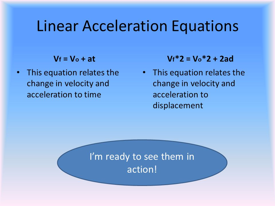 Linear Acceleration Equations