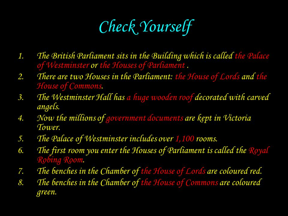 Check Yourself The British Parliament sits in the Building which is called the Palace of Westminster or the Houses of Parliament .