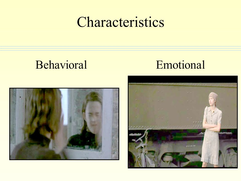 Characteristics Behavioral Emotional