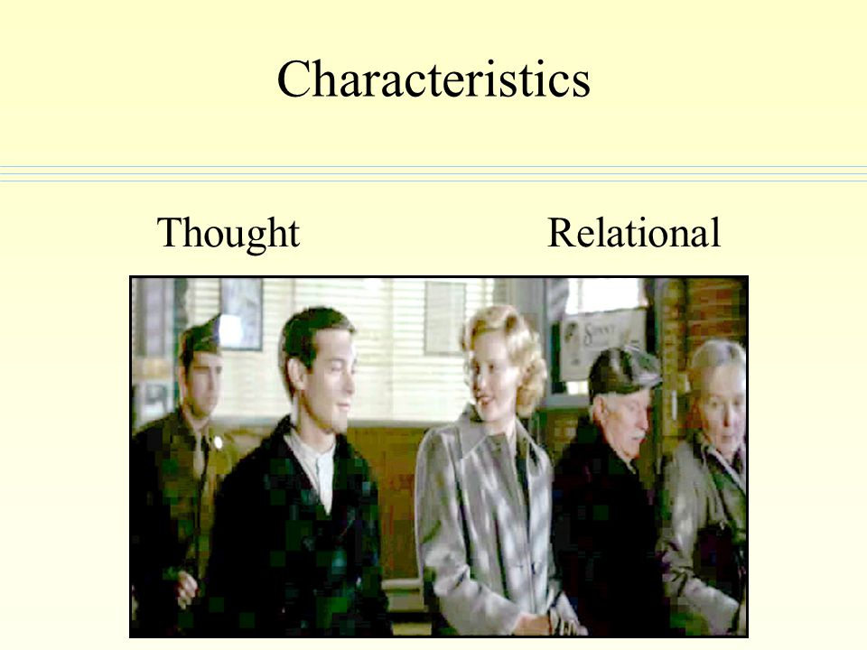 Characteristics Thought Relational