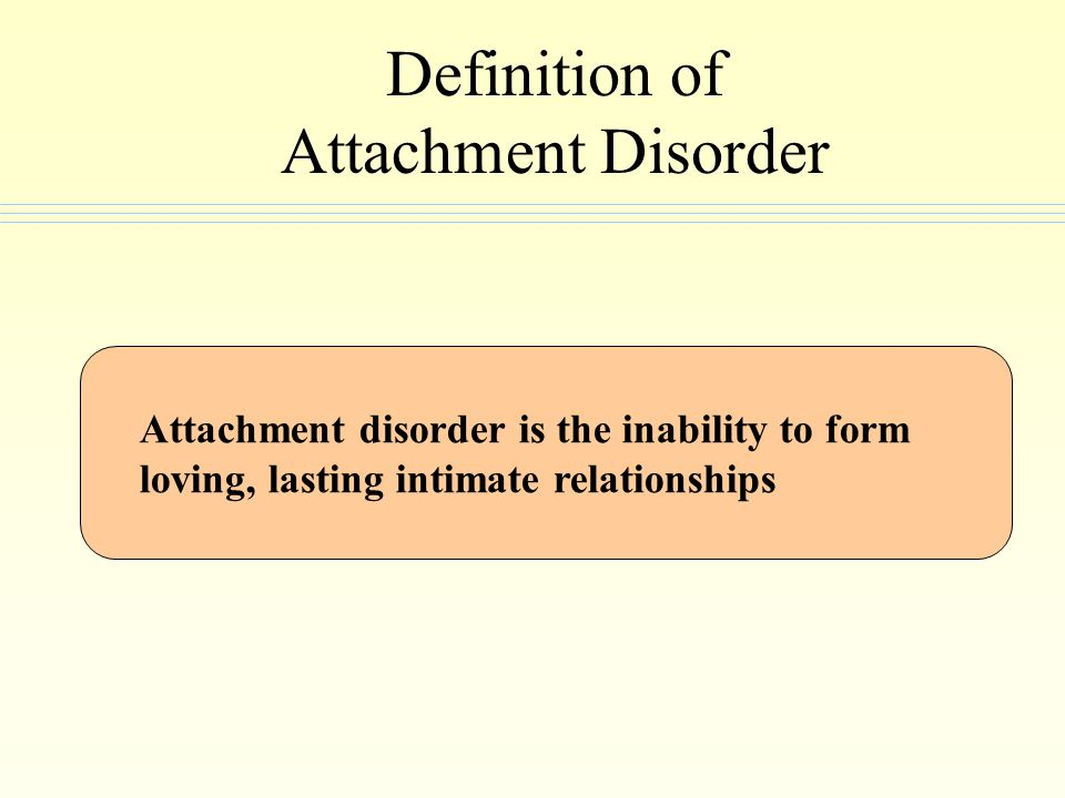Definition of Attachment Disorder