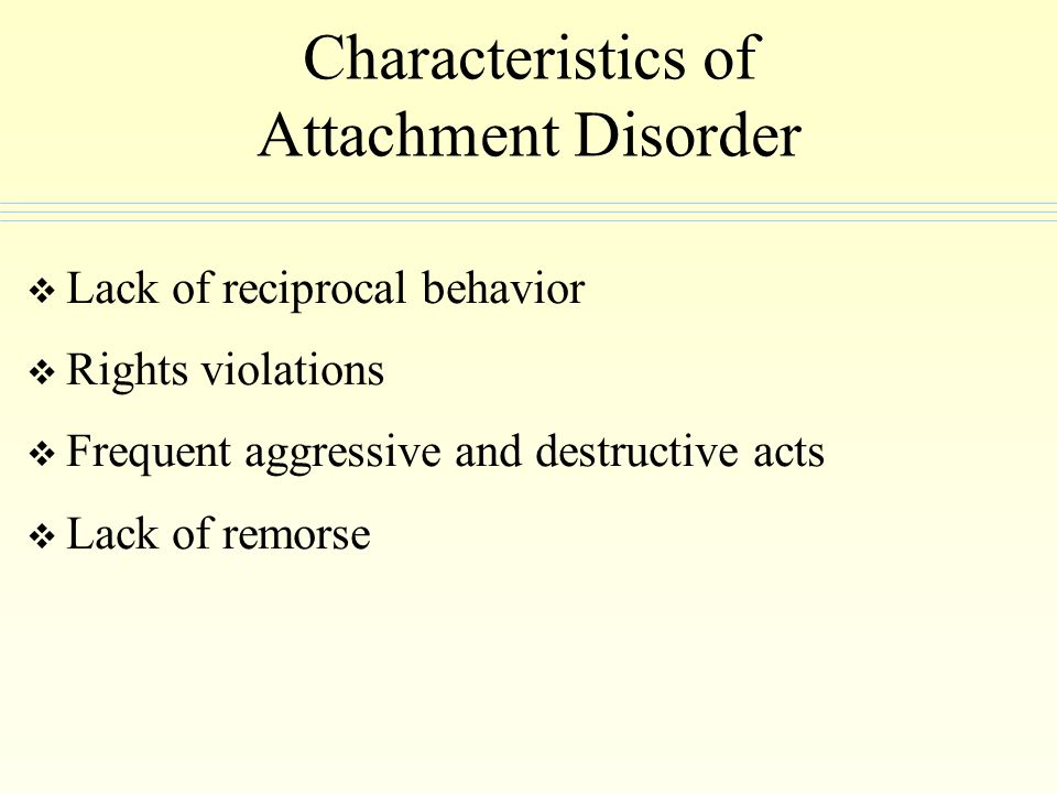 Characteristics of Attachment Disorder