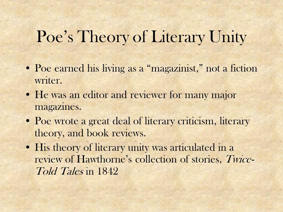 Poe's Theory of Literary Unity